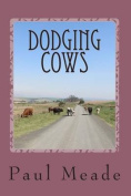 Dodging Cows
