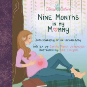 Nine Months in My Mommy