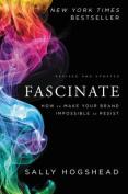 Fascinate