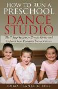 How to Run a Preschool Dance Studio