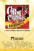Carol's Christmas Catastrophe