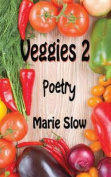 Veggies 2 (Poetry)