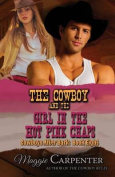 The Cowboy and the Girl in the Hot Pink Chaps