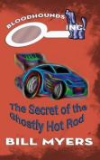 The Secret of the Ghostly Hotrod