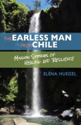 The Earless Man from Chile