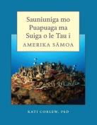 Sauniuniga Mo Puapuaga Ma Suiga O Le Tau I Amerika Samoa [SMO]