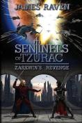 Sentinels of Tzurac - Zarkwin's Revenge