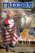 Freedom - The Liberty That Repentance Brings