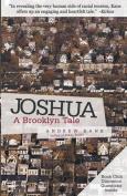 Joshua: A Brooklyn Tale
