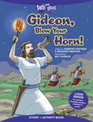 Gideon, Blow Your Horn! Story + Activity Book