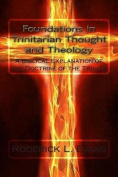 Foundations in Trinitarian Thought and Theology