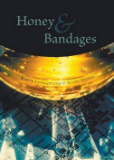 Honey and Bandages