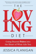 The Loving Diet