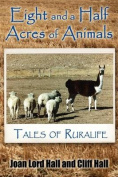 Eight and a Half Acres of Animals