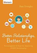Better Relationships, Better Life