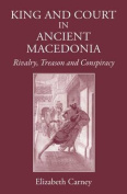 King and Court in Ancient Macedonia