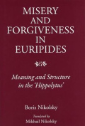 Misery and Forgiveness in Euripides