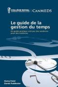 Le Guide de La Gestion Du Temps [FRE]