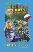 2015 Trail of the Coeur D'Alenes Unofficial Guidebook