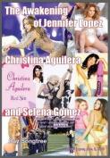 The Awakening of Jennifer Lopez, Christina Aguilera and Selena Gomez