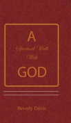 A Spiritual Walk with God
