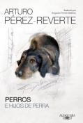 Perros E Hijos de Perra [Spanish]