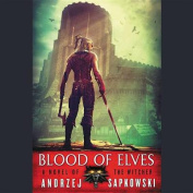 Blood of Elves (Witcher) [Audio]