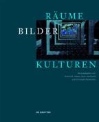 Raume - Bilder - Kulturen [GER]