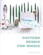 Pattern Design for Homes