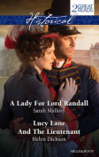 Historical Duo/A Lady for Lord Randall/Lucy Lane and the Lieutenant