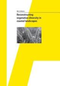 Reconstructing Vegetation Diversity in Coastal Landscapes