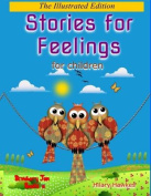 Stories for Feelings for Children the Illustrated Edition