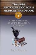 1894 Frontier Doctor's Medical Handbook