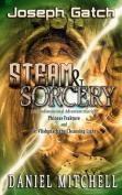 Steam & Sorcery  : A Transdimensional Adventure