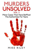 Murders Unsolved Vol. 2