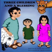 Three Children and a Blessing