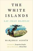 The White Islands / Las Islas Blancas