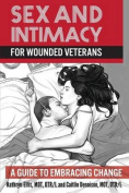 Sex and Intimacy for Wounded Veterans