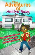 The Adventures of Amilya Rose