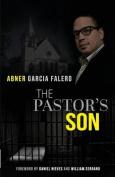 The Pastor's Son: A Memoir