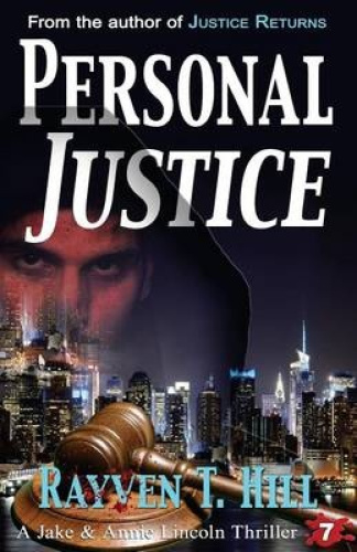 Personal Justice: A Private Investigator Mystery Series by Rayven T Hill.