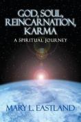 God, Soul, Reincarnation, Karma