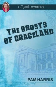 The Ghosts of Graceland