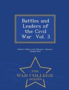 Battles and Leaders of the Civil War Vol. 3 - War College Series