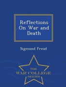 Reflections on War and Death - War College Series
