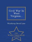Civil War in West Virginia... - War College Series