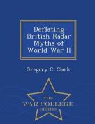 Deflating British Radar Myths of World War II - War College Series