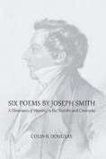 Six Poems of Joseph Smith