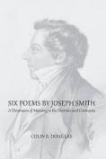 Six Poems of Joseph Smith