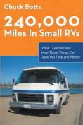 240,000 Miles in Small RVs